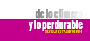 """ALUMNOS DEL TALLER """"SEVILLA ES TALENTO"""" 2014"""
